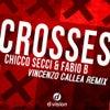 Crosses (Vincenzo Callea Remix)