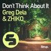 Don't Think About It (Original Club Mix)