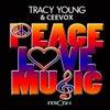 Peace, Love & Music (Tom Stephan Mix)