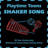 Shaker Song (Warehouse Preservation Society Remix)