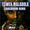Equilibrium (Tswex Malabola 2021 Remix)
