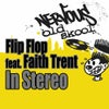 In Stereo Feat. Faith Trent (Superchumbo High Octane Vocal)