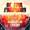 AC Soul Symphony - Manhattan Skyline (JN Spirit Of '77 Mix)