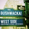 West Side (Christian Smith & Wehbba Remix)