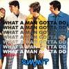 What a Man Gotta Do (Original Mix)