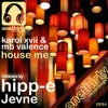 House Me (Hipp-E Remix)