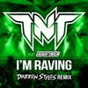 I'm Raving (Darren Styles Remix Extended)
