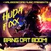Bring Dat Boom! (Original Mix)