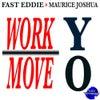 Work Yo Move Yo (Junior Vasquez's Remix)