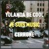 Je Suis Music (Yolanda Be Cool Remix)