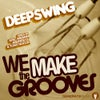 We Make The Grooves (Eric Wikman Original Mix)