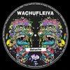 Wachufleiva 45-1 (Original Mix)