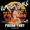 Freak That (Original Mix)