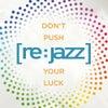 Don't Push Your Luck feat. N'dea Davenport (Original Mix)