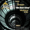 We Don't Stop (DJ Viro Breakbeat Mix)