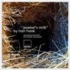 Jezebel's Milk (Piemont Remix)