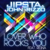 """Lover Who Rocks You feat. Reina (Mark VDH """"Whatever it Takes"""" Club Mix)"""