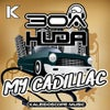 MY CADILLAC (Original Mix)