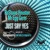 Just Say Yes (Original Mix)