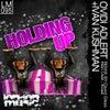 Holding Up (Original Mix)