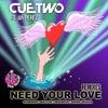 Need Your Love (Sensei Remix)