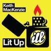 Lit Up (Original Mix)