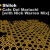 Café Del Mariachi (Nick Warren Remix)