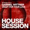 Crazy For Your Love (Original Mix)