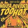 Too Hot (Truth x Lies Remix)