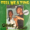 Tell Me A Ting (Original Mix)