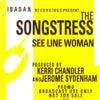 See Line Woman (Jerome Sydenham & Kerri Chandler's Vocal Mix)