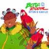 Betta Riddim (Original Mix)