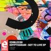 Got To Live (Original Mix)