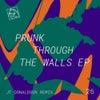 Through The Walls (JT Donaldson Remix)