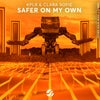 Safer On My Own (Extended Mix)
