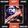 Messing With Magic (Original Mix)