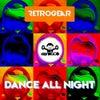 Dance All Night (Alex Neri Edit Mix)