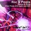 Dance & Sing (Peter Presta 2012 Apple Jaxx Mix)