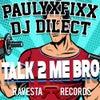 Talk 2 Me Bro (Original Mix)