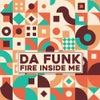 Fire Inside Me (Original Mix)