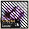Play That Beat (Original Mix)