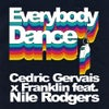 Everybody Dance feat. Nile Rodgers (Extended Mix)