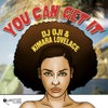 You Can Get It (DJ Spen, Gary Hudgins & Thommy Davis Remix)