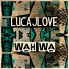 Wah Wa (Original Mix)