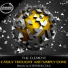 Easily Thought & Simply Done (Original Mix)
