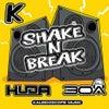 Shake N Break (Original Mix)