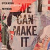 We Can Make It feat. Dana International (Tracy Young's Mixed with Love Extended Remix)