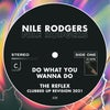 Do What You Wanna Do (The Reflex Clubbed Up Revision 2021)