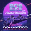 Electrico Romantico feat. Robbie Williams (Original Mix)