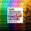 Sweat Pants (Original Mix)